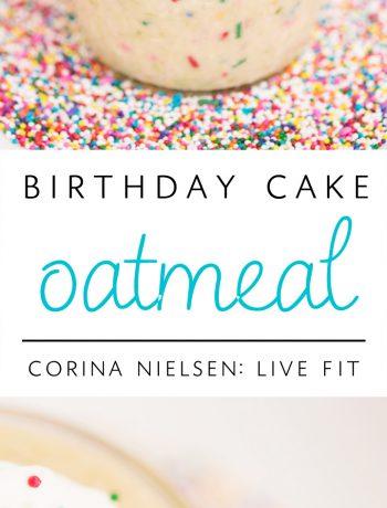 Cake Batter Oats: Corina Nielsen- Live Fit